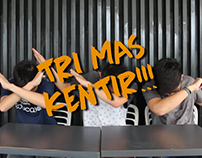 Tri Mas Kentir (Show)