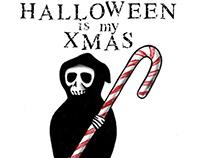 Halloween is My Xmas