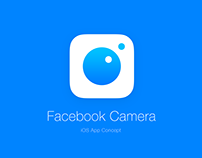 Facebook Camera App Concept & Prototype