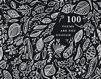 100 Poems Are Not Enough