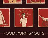 FアS   FOOD PORN SCOUTS