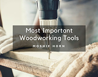 Most Important Woodworking Tools