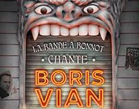 La Bande à Bonnot chante Boris Vian