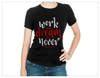 T-Shirt Design | Work Hard Dream Big Never Give Up