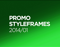 Promo styleframes 2014. Part 1