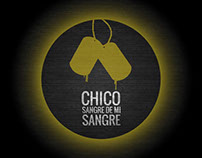 Chico - Sangre de mi sangre (of my own blood)