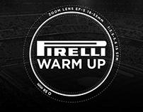 Pirelli Warm Up
