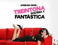 Largometraje Treintona, Soltera y Fantastica - 2016
