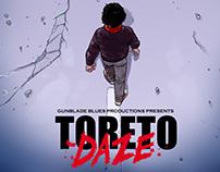 Dante's Toreto Daze