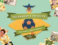 Zuckerhut & Peitsche