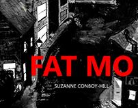 Fat Mo - a novella of truths. Out now via Lulu.com
