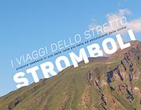 I Viaggi Dello Stretto - Promozione Stromboli