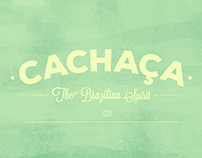 CACHAÇA • THE BRAZILIAN SPIRIT