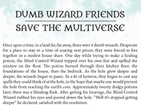 Dumb Wizard Friends Save the Multiverse