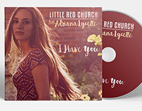 Little Red Church Ft. Adriana Lycette - 'I Have You' CD