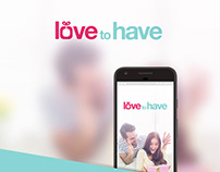 Love To Have - Product Design & Development