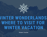 Robert Vowler | Where to Visit for Winter Vacation