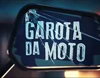 Trailer da série de TV A Garota da Moto