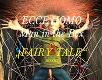 """Ecce Homo - Man in the Box - """"THE FAIRY-TALE BOXES"""""""