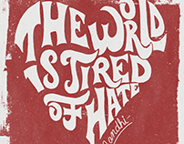 The World is Tired of Hate