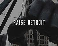 The Raise Detroit Project
