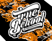 Lettering & Illustration : True School
