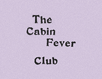Cabin Fever Club