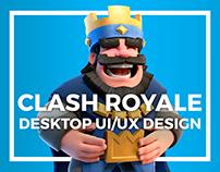 CLASH ROYALE - Desktop UI/UX Design