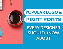 Best Logo & Print Design Free Fonts Everyone Should Kno