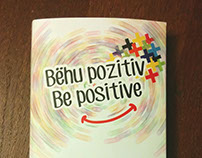 Bëhu pozitiv - Be positive / Notes 2016
