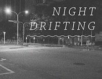 Night Drifting | 夜半漂泊
