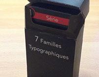 7 Familles Typographiques