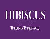 Hibiscus - Titling typeface
