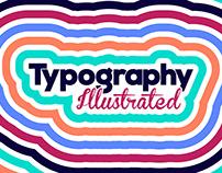 TYPOGRAPHY illustrated