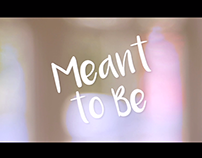 Meant To Be [Short Movie]
