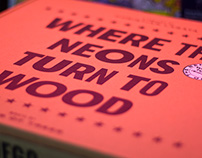 """Where the Neons turn to Wood"" by Christian Lagata"