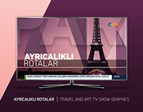 AYRICALIKLI ROTALAR | TRAVEL AND ART TV SHOW