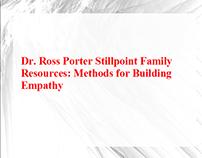 Dr. Ross Porter Stillpoint: Methods for Building Empath