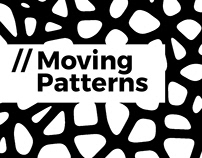 Moving Patterns