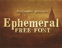 Ephemeral – Free Font
