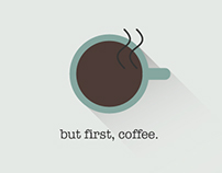 but first, coffee .
