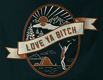 Love Ya Bitch - t-shirt graphic