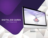 Digital Eid Cards designed for Vectracom