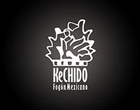 KeCHIDO Fogón Mexicano | Logobranding | 2013