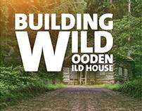 "Wooden Wild House "" TV """