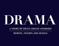 Drama: Motion, Insert and Details