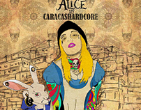 Alice in Caracashardcore