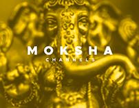 MOKSHA Channels, Brand & Web Design