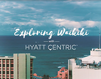 Exploring Waikiki with Hyatt Centric