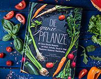 Die Ganze Pflanze / cookbook